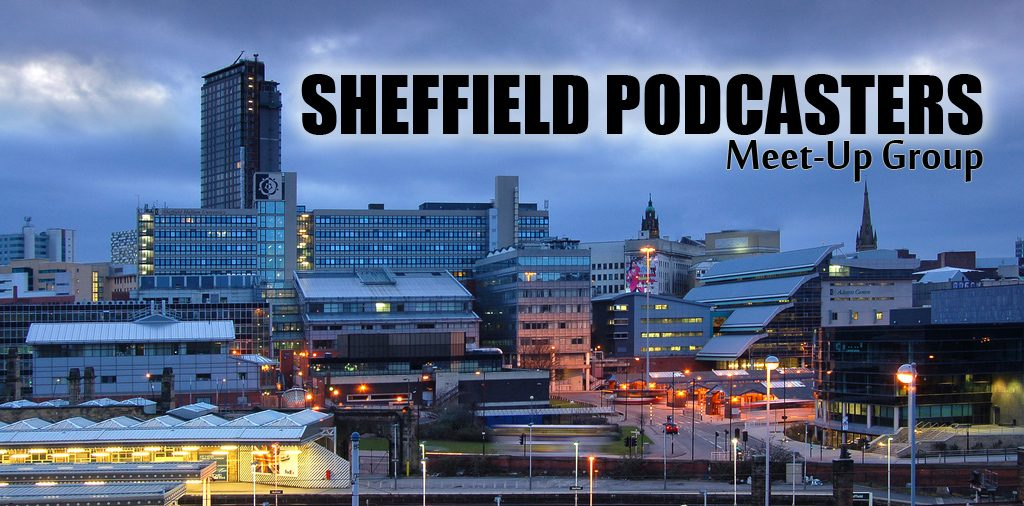 sheffield-podcasters-meetup